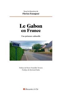 Flavien Enongoué - Le Gabon en France - Une présence culturelle.
