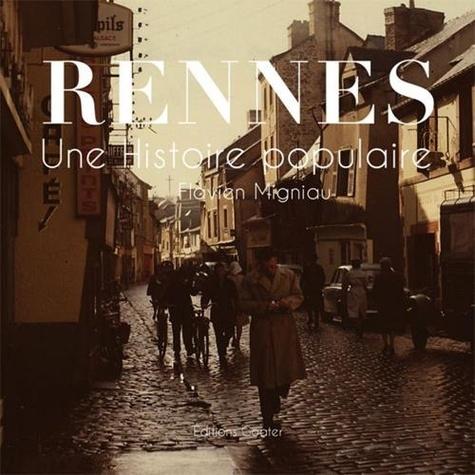 Rennes. Une histoire populaire
