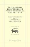 Flavio Biondo et Leonardo Bruni - Débats humanistes sur la langue parlée dans l'Antiquité - Edition bilingue français-latin.