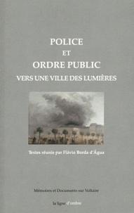 Flavio Borda d'Agua - Police et ordre public - Vers une ville des Lumières.