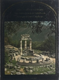 Flavio Conti et Paolo Favole - Les demeures de la divinité - Delphes, Teotihuacán, Sainte-Sophie, la Mosquée de Cordoue, Angkor Vat, la synagogue de Prague.