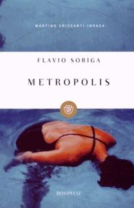 Flavio Soriga - Metropolis.