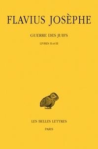 Guerre des Juifs - Tome 2, Livres II et III.pdf