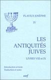 Flavius Josèphe - Les Antiquités juives - Volume 4, Livres VIII et IX.