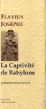 Flavius Josèphe - Les Antiquités juives - Tome 10, La Captivité de Babylone.