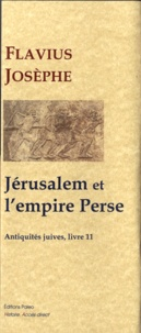 Histoiresdenlire.be Les Antiquités juives - Tome 11, Jérusalem et l'empire Perse Image