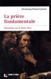 Flemming Fleinert-Jensen - La prière fondamentale - Entretiens sur le Notre Père.