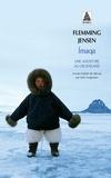 Flemming Jensen - Imaqa - Une aventure au Groenland.