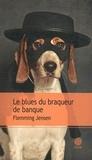 Flemming Jensen - Le blues du braqueur de banque.