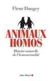Fleur Daugey - Animaux homos - Histoire naturelle de l'homosexualité.