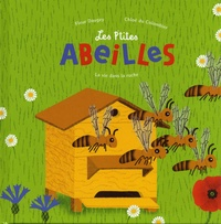 Fleur Daugey et Chloé Du Colombier - Les p'tites abeilles - La vie dans la ruche.