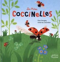 Fleur Daugey et Chloé Du Colombier - Les p'tites coccinelles - La vie d'un coléoptère.