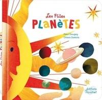 Fleur Daugey et Chiara Dattola - Les p'tites planètes - L'astronomie pour les enfants.