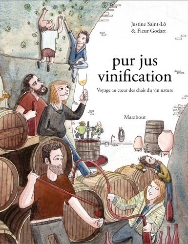 Pur jus vinification. Vive les vins libres !