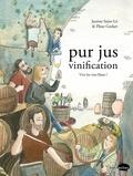 Fleur Godart et Justine Saint-Lô - Pur jus vinification - Vive les vins libres !.