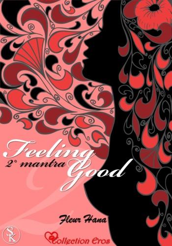 Feeling Good Tome 2