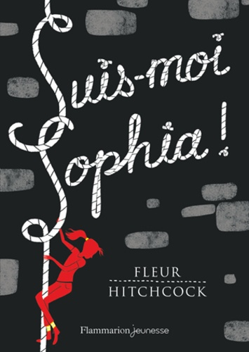 Fleur Hitchcock - Suis-moi Sophia !.