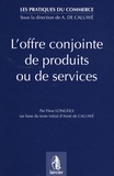 Fleur Longfils - L'offre conjointe de produits ou de services.