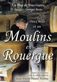 Garric Yves - Deux mille et un moulins en Rouergue.