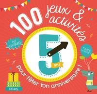 100 jeux et activités au hasard pour fêter ton anniversaire - 5 ans.pdf