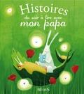 Fleurus - Histoires du soir à lire avec mon papa.