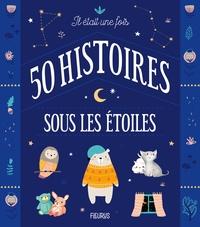Fleurus - Il était une fois 50 histoires sous les étoiles.