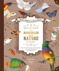 Galabria.be Le grand livre des merveilles de la nature à colorier - Plus de 130 modèles remarquables issus de collections prestigieuses Image
