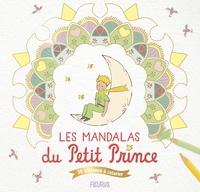 Fleurus - Les mandalas du Petit Prince - 30 tableaux à colorier.