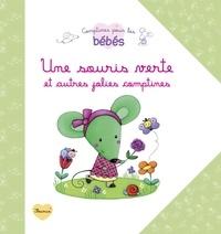 Fleurus - Une souris verte - Et autres jolies comptines.