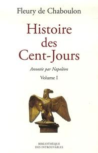 Fleury de Chaboulon - Histoire des Cent-Jours en 2 volumes.
