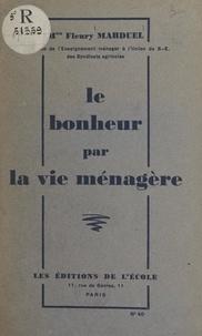 Fleury Marduel - Le bonheur par la vie ménagère.