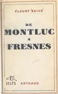Fleury Seive - De Montluc à Fresnes.