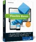 Flexible Boxes - Eine Einführung in moderne Websites. Responsive Webdesign verstehen.