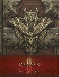 Flint Dille - Diablo III - Le livre de Cain.