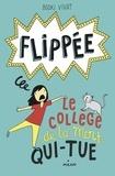 Booki Vivat - Flippée, Tome 02 - Le collège de la mort-qui-tue.