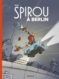 Flix - Le Spirou de Flix - Spirou à Berlin.
