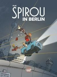 Flix - Spirou in Berlin Spirou in Berlin.