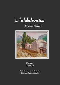 Flobert France - L'edelweiss.