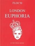 Floc'h - Characters of the London Euphoria of the 60's.