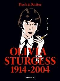 Floc'h et François Rivière - Olivia Sturgess 1914-2004.