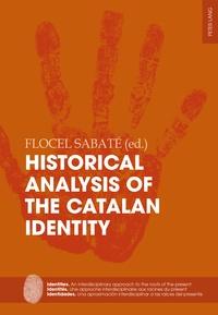 Flocel Sabaté - Historical Analysis of the Catalan Identity.
