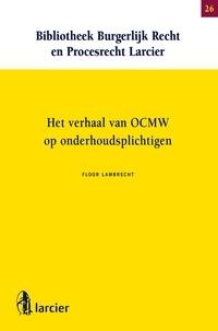 Floor Lambrecht - Het verhaal van OCMW op onderhoudsplichtigen.
