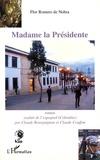 Flor Romero de Nohra - Madame la Présidente.