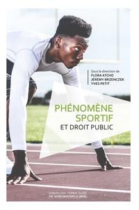 Flora Atcho et Jérémy Brzenczek - Phénomène sportif et droit public.