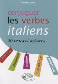 Flora Barou-Lachkar - Conjuger les verbes italiens - 20 trucs et astuces.