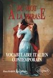 Flora Barou-Lachkar - Du mot à la phrase - Vocabulaire italien contemporain.