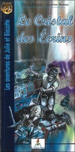 Flora Berger - Les aventures de Julie et Biscotte Tome 4 : Le cristal des Ecrins.