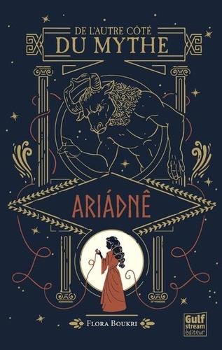 De l'autre côté du mythe  Ariadné