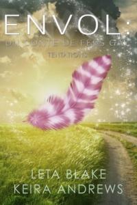 Flora Bruneau et Leta Blake - Envol : un conte de fées gay - Tentations #2.