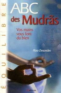 Flora Desondes - ABC des Mudrãs.